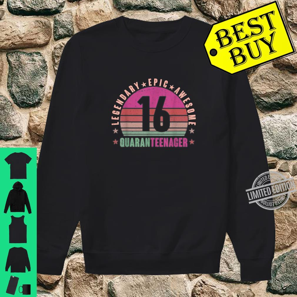 16 year old quarantine 16th birthday girl novetly Shirt sweater