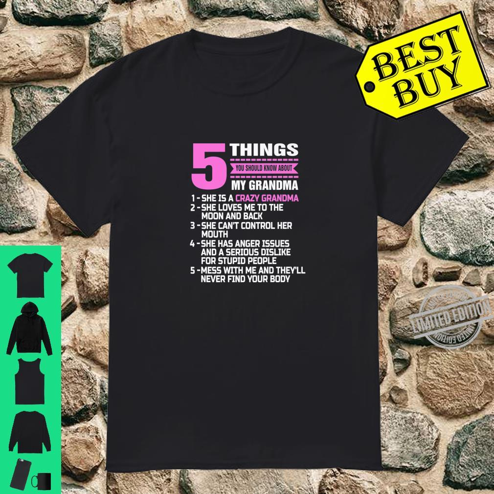 5 Things You Should Know About My Grandma Nana Mother Shirt