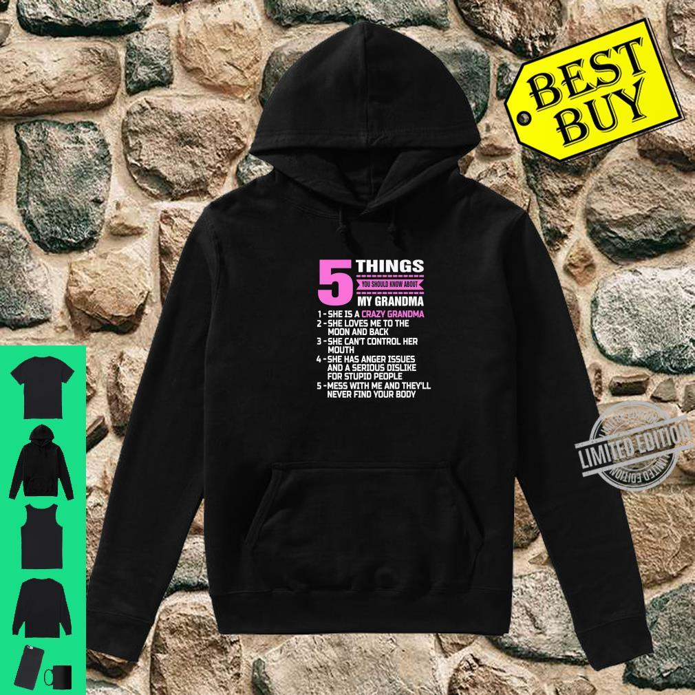 5 Things You Should Know About My Grandma Nana Mother Shirt hoodie