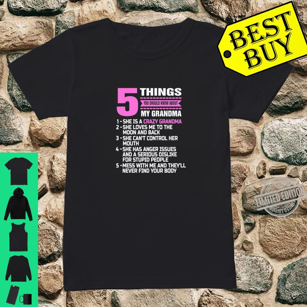 5 Things You Should Know About My Grandma Nana Mother Shirt ladies tee