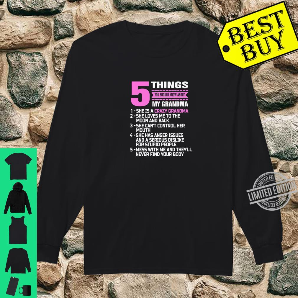 5 Things You Should Know About My Grandma Nana Mother Shirt long sleeved