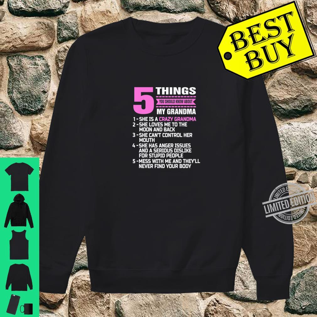 5 Things You Should Know About My Grandma Nana Mother Shirt sweater