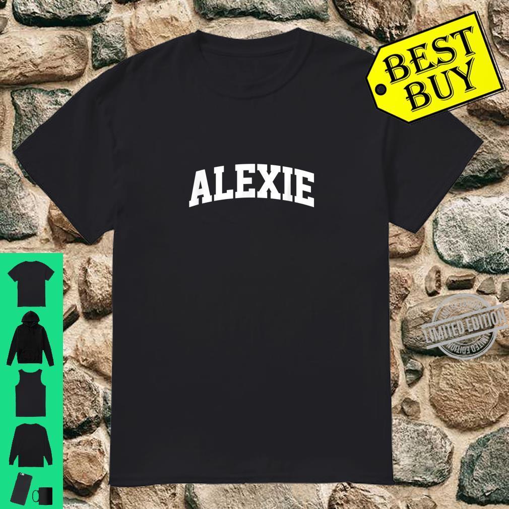 Alexie Name Family Retro Sport Arch Shirt