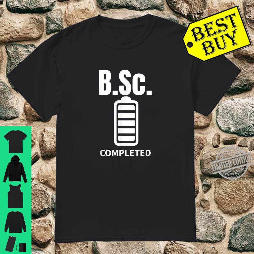 B.Sc. Bachelor of Science completed Abschluss Geschenk Shirt