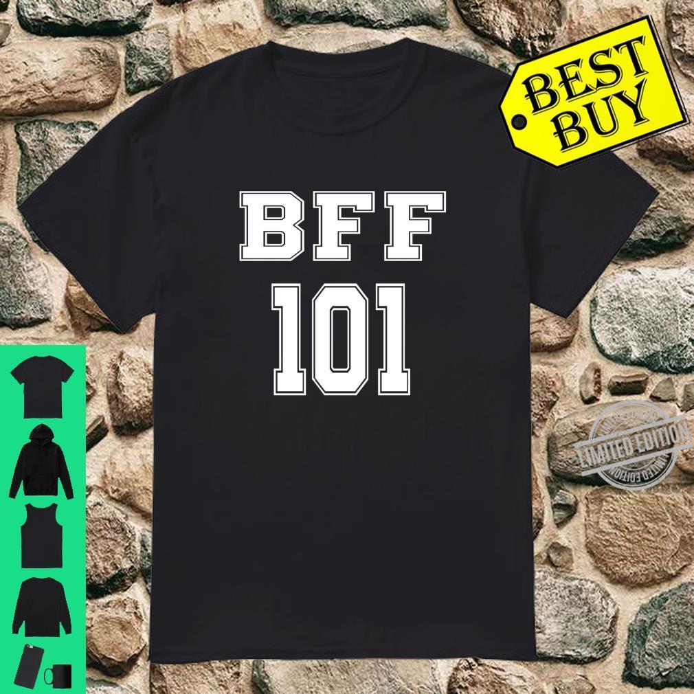 BFF 101 Tee for Bestie Sisters Shirt Girls Friendship Shirt