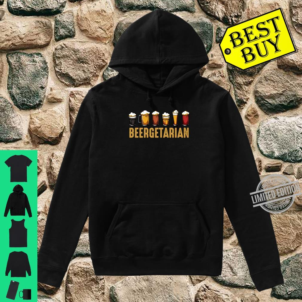 Beergetarian Biertrinker Ideales Geschenk Lustiger Spruch Shirt hoodie