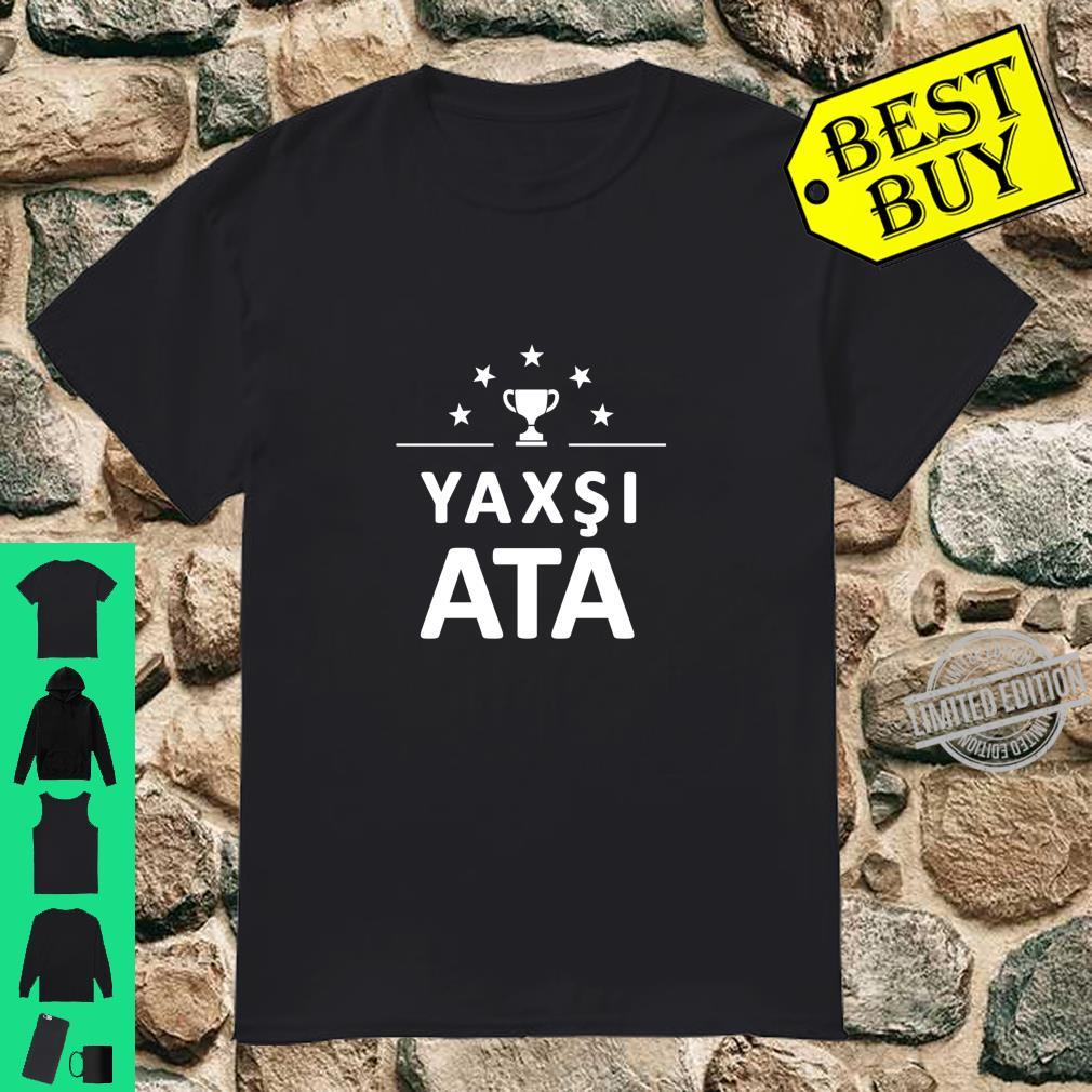 Best Azerbaijani Dad Shirt