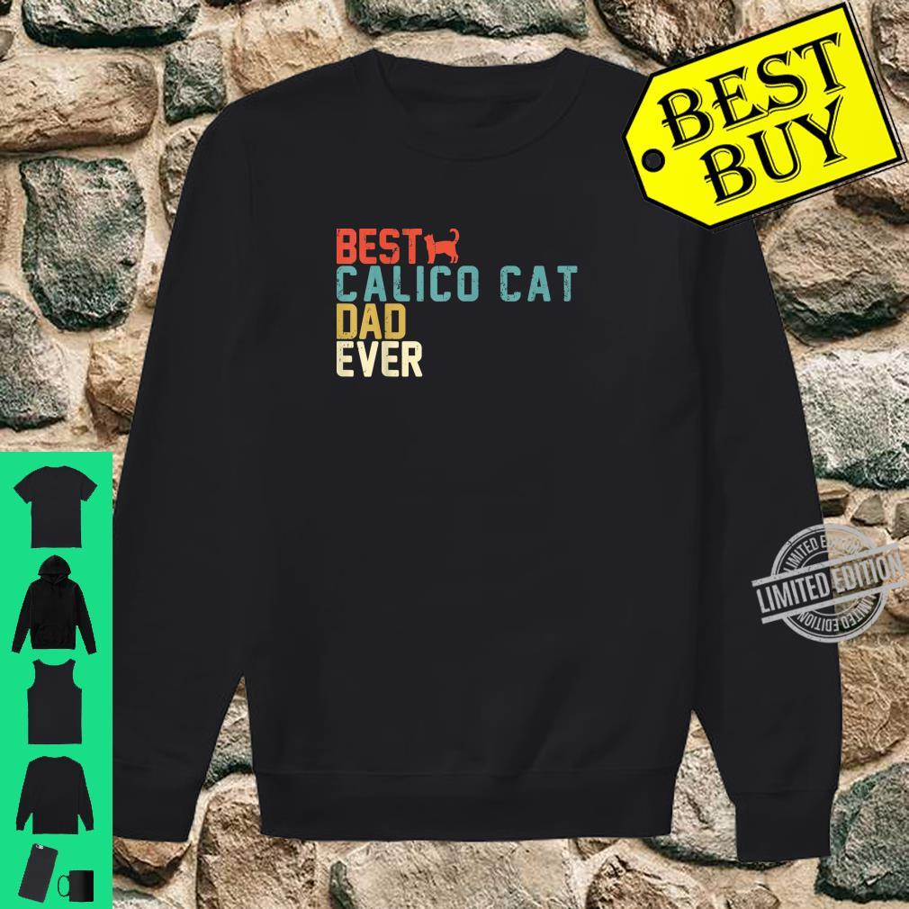 Best CALICO CAT Dad Ever Retro Vintage Shirt sweater