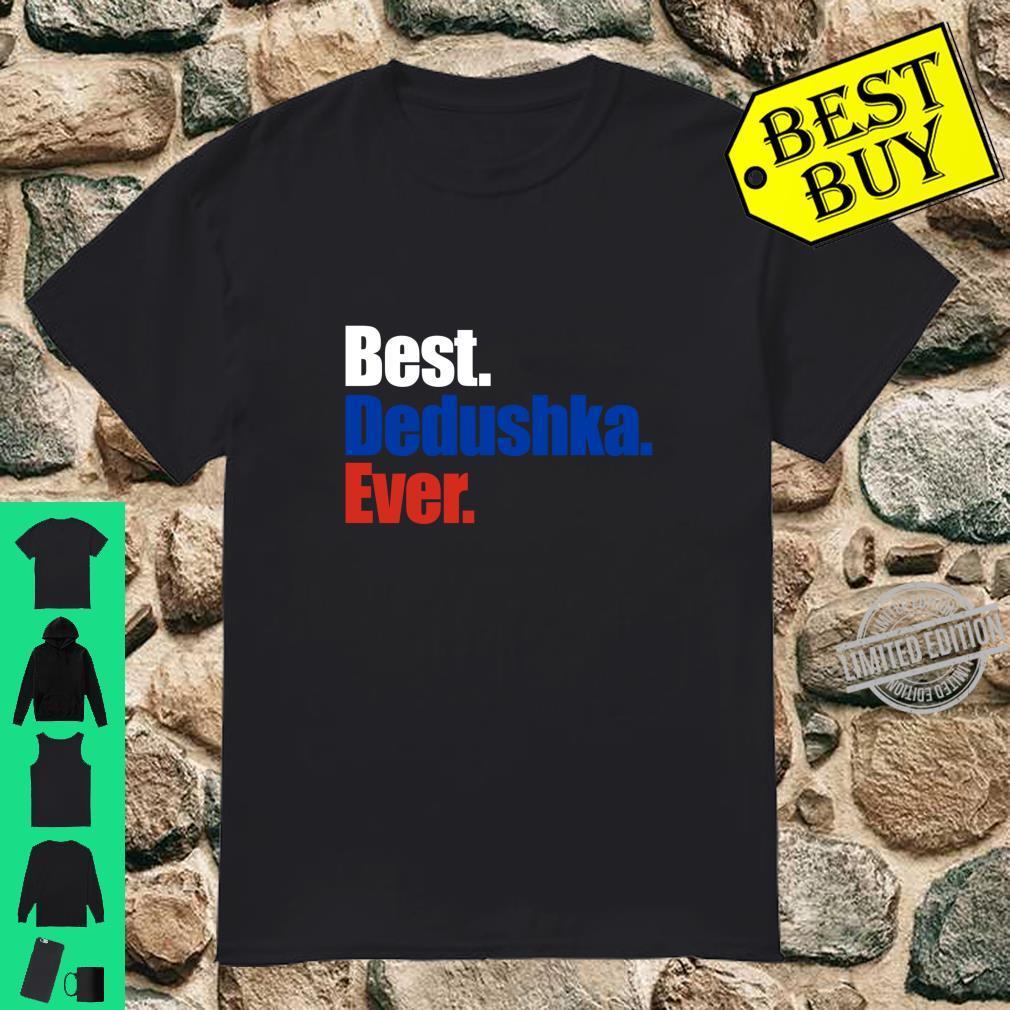 Best Dedushka Ever Cool Grandpa In Russian Shirt