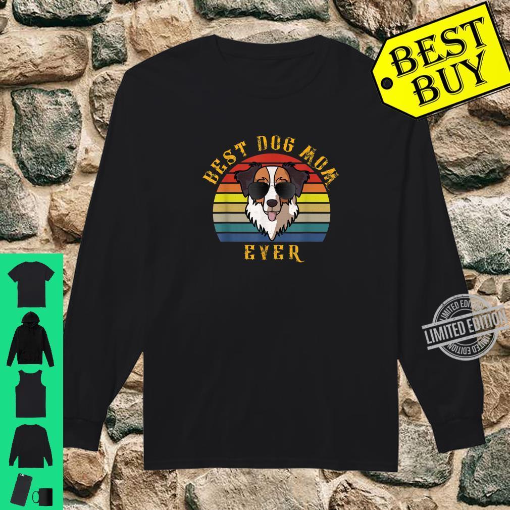Best Dog Mom Ever Australian Shepherd Dog Mom Shirt long sleeved