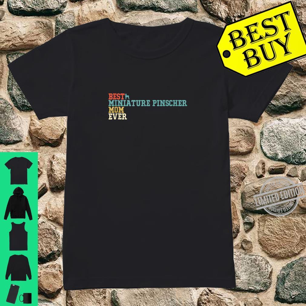 Best MINIATURE PINSCHER Mom Ever Vintage Retro Shirt ladies tee