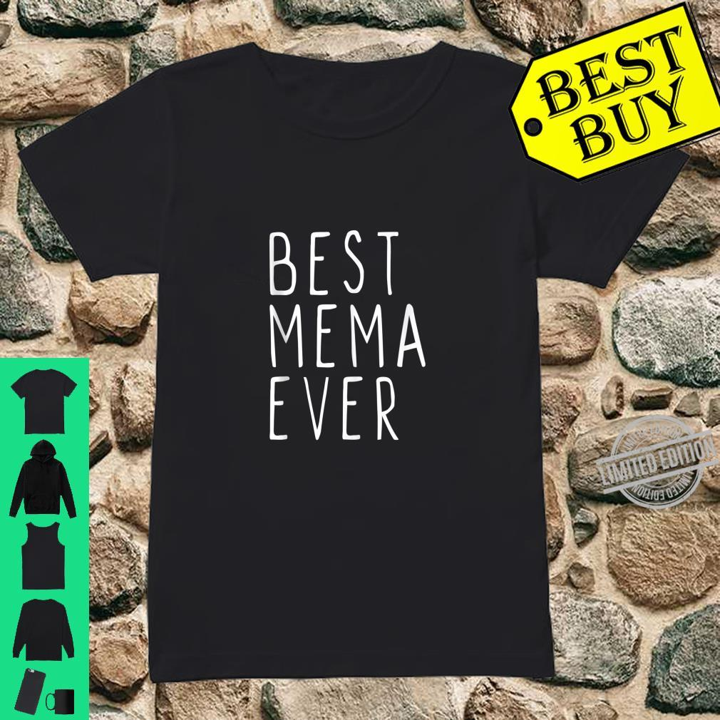 Best Mema Ever Cool Mother's Day Shirt ladies tee