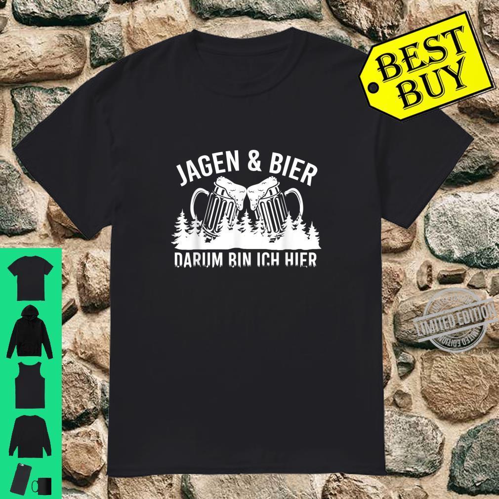 Bier Geschenk für Jäger Jagd Shirt