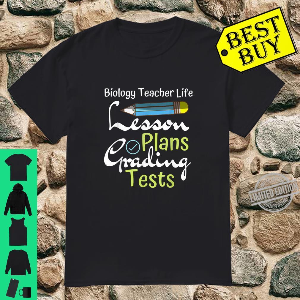 Biology Teacher Life Biologist Teacher Appreciation Shirt