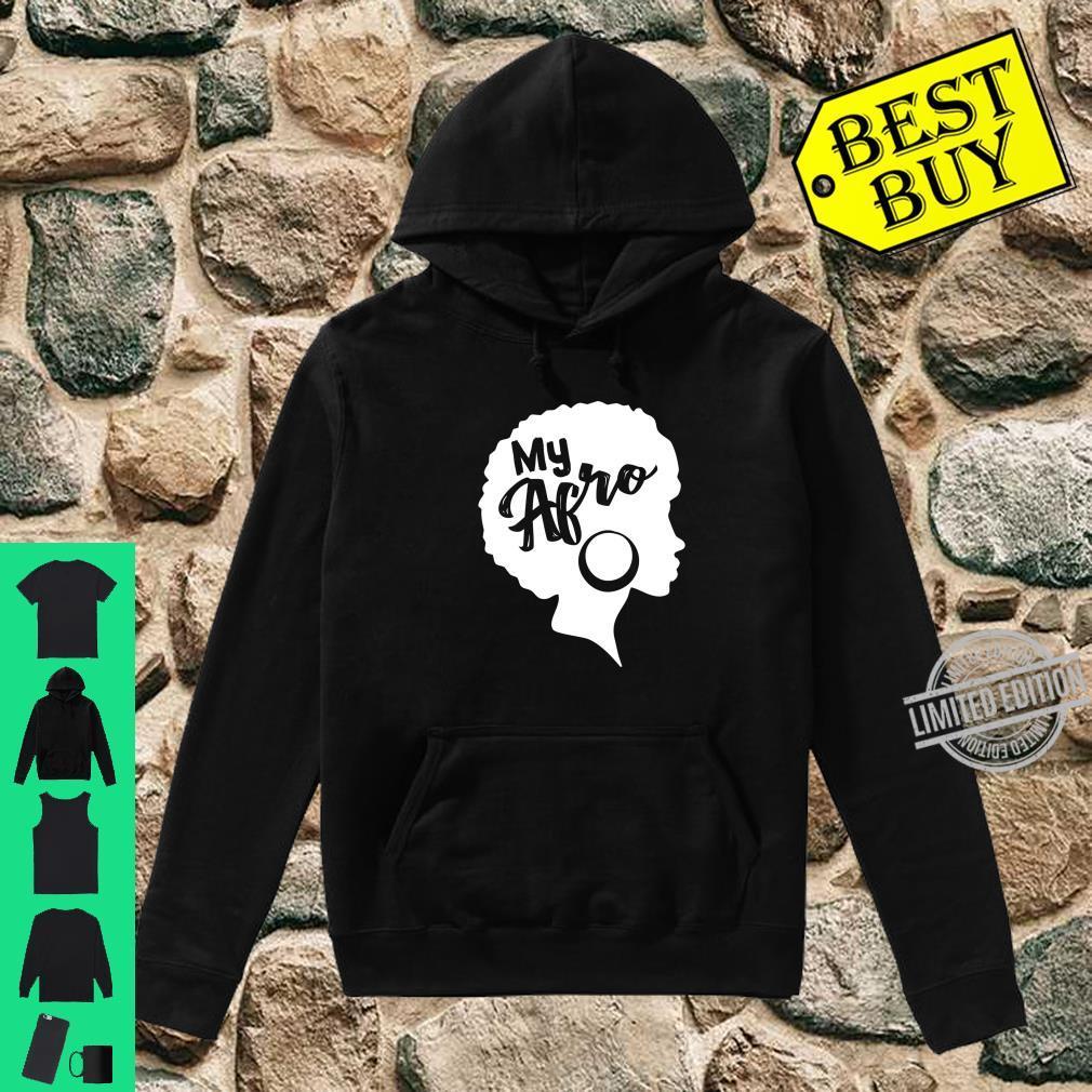 Black My Afro Vintage Design Shirt hoodie