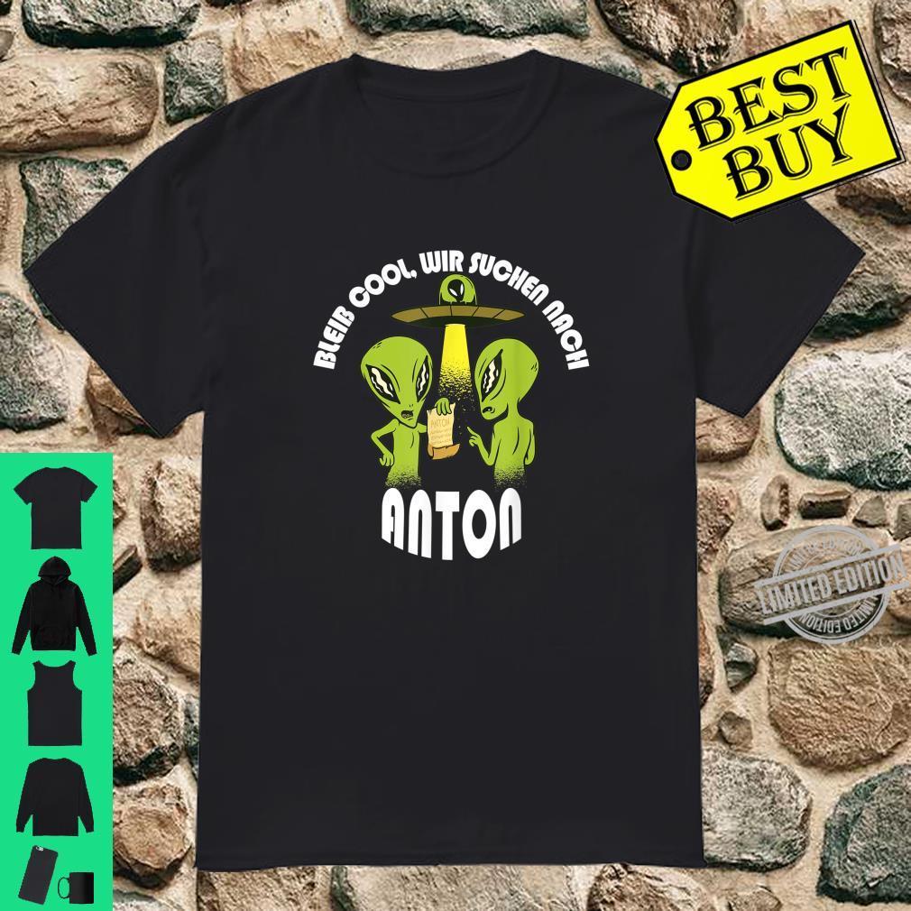 Bleib Cool Anton Alien UFO Geburtstagskind Geschenk Shirt