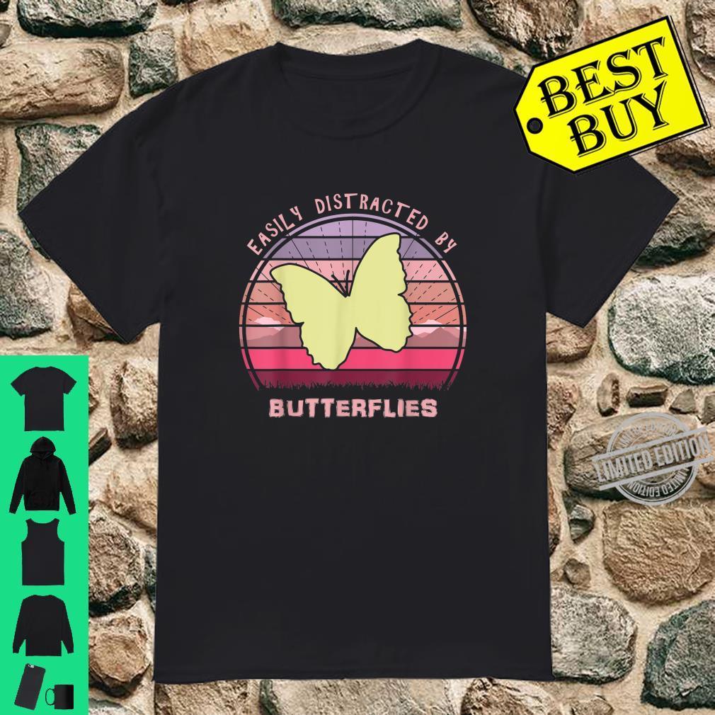 Butterfly Easily Distracted Butterflies Cool Sunset Nature Shirt