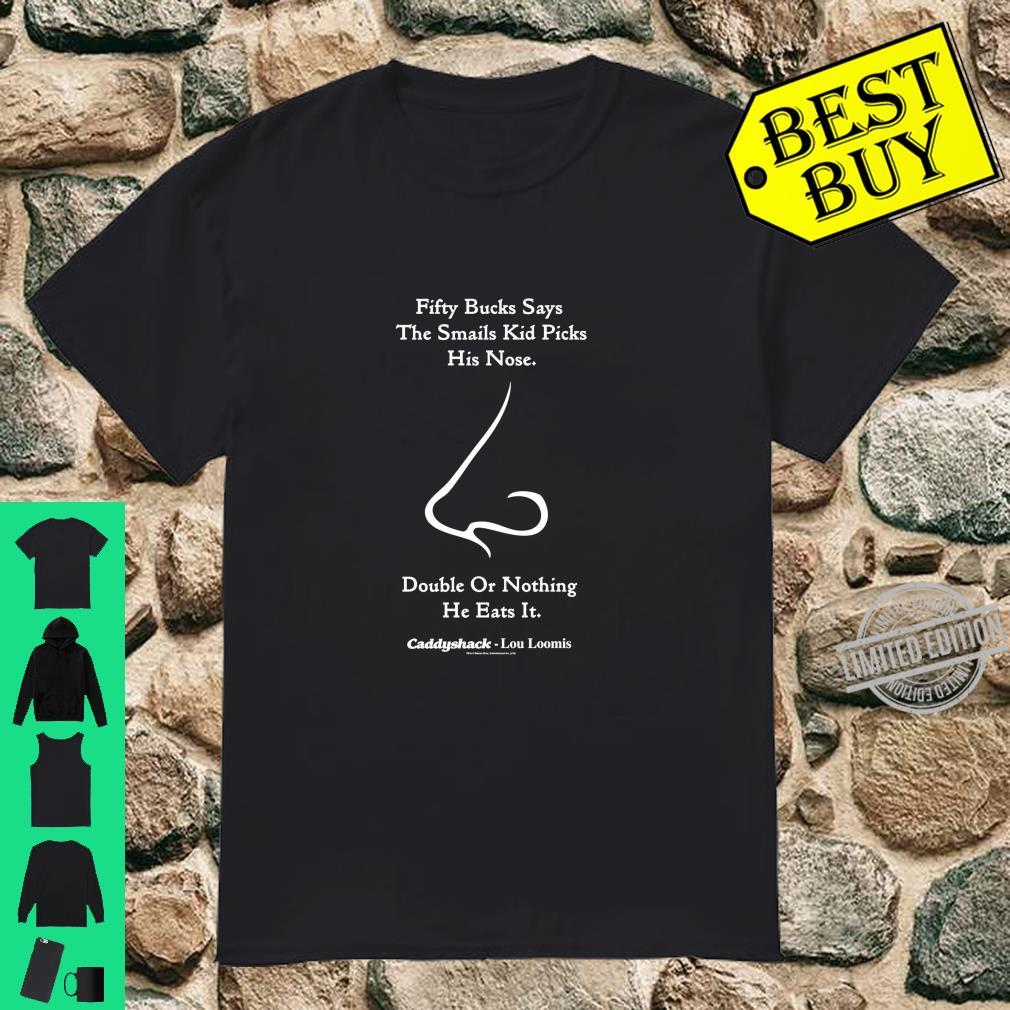 Caddyshack Double or Nothing He Eats It Shirt