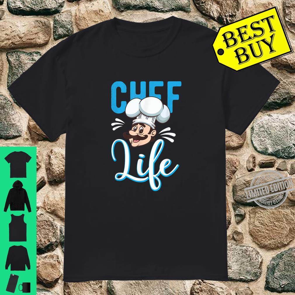 Chef Life Cooking Kitchen Restaurant Hotel Shirt