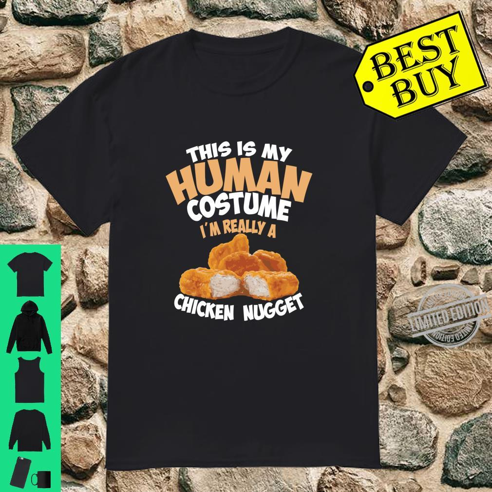 Chicken Nugget Human Really Costume Cute Foodie Shirt