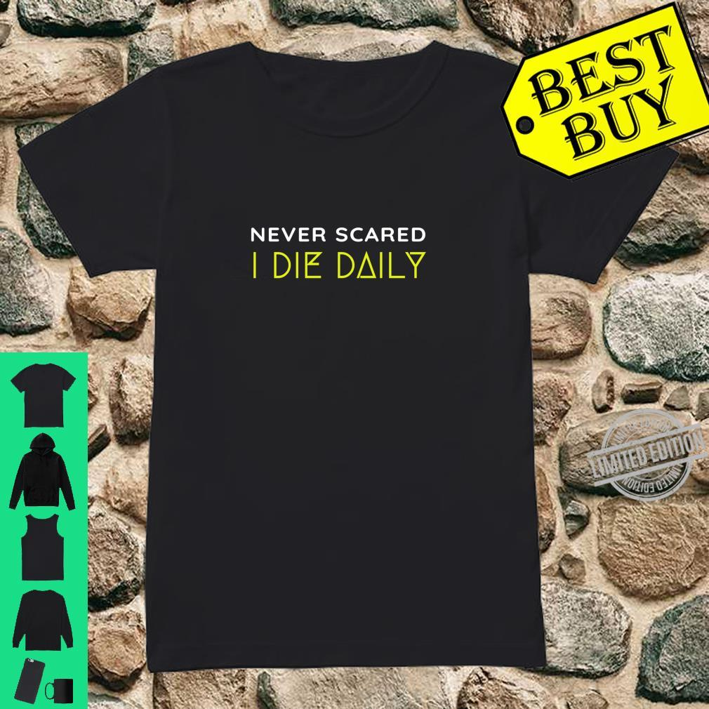 Christian Faith Never Scared Die Daily Bible Christ N Grind Shirt ladies tee