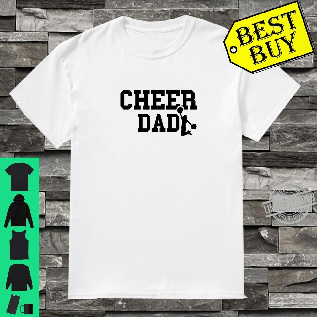 Competition Cheer Dad Support Cheerleader Daughter Dad Shirt