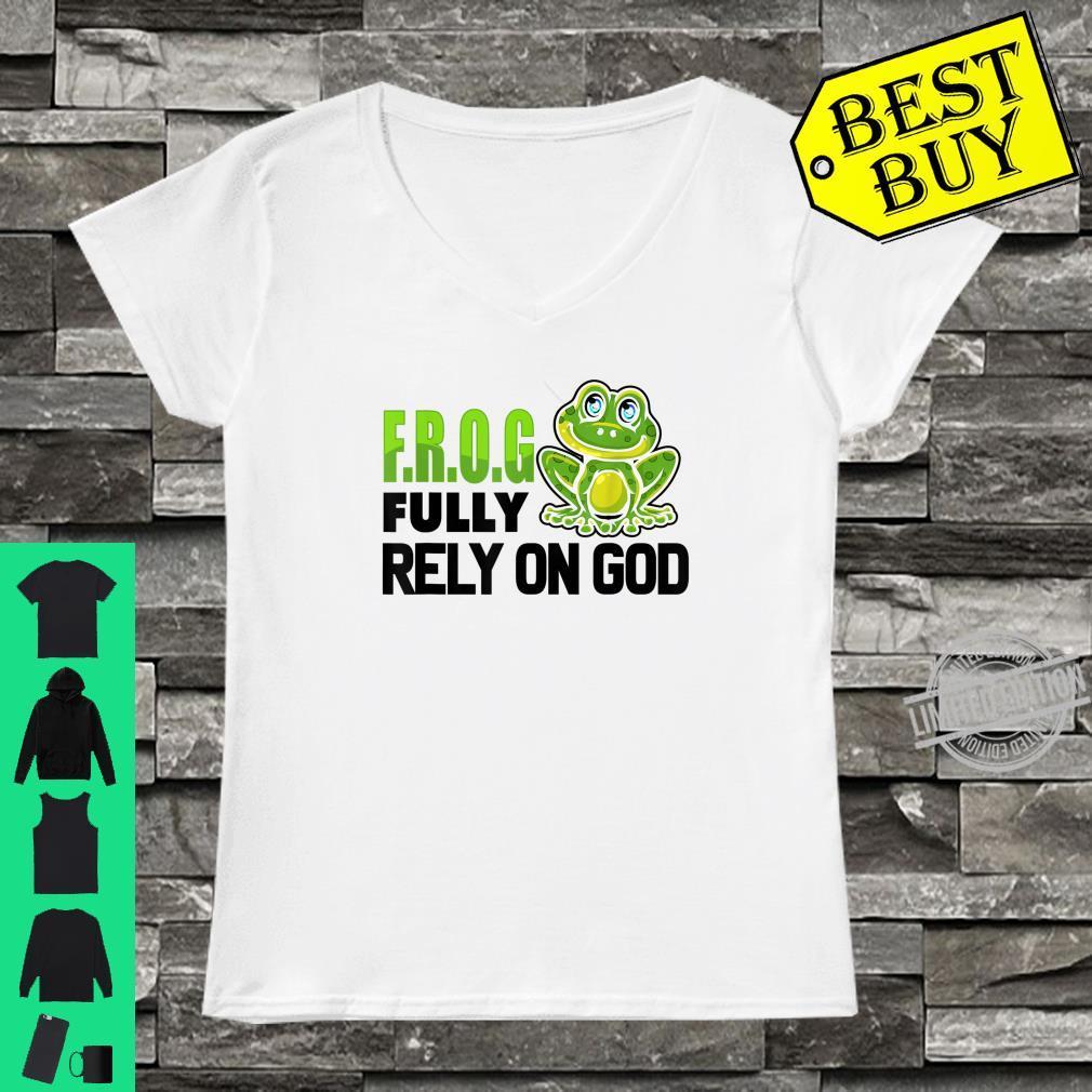 Cool F.R.O.G. Fully Rely On God Christian Faith Shirt ladies tee