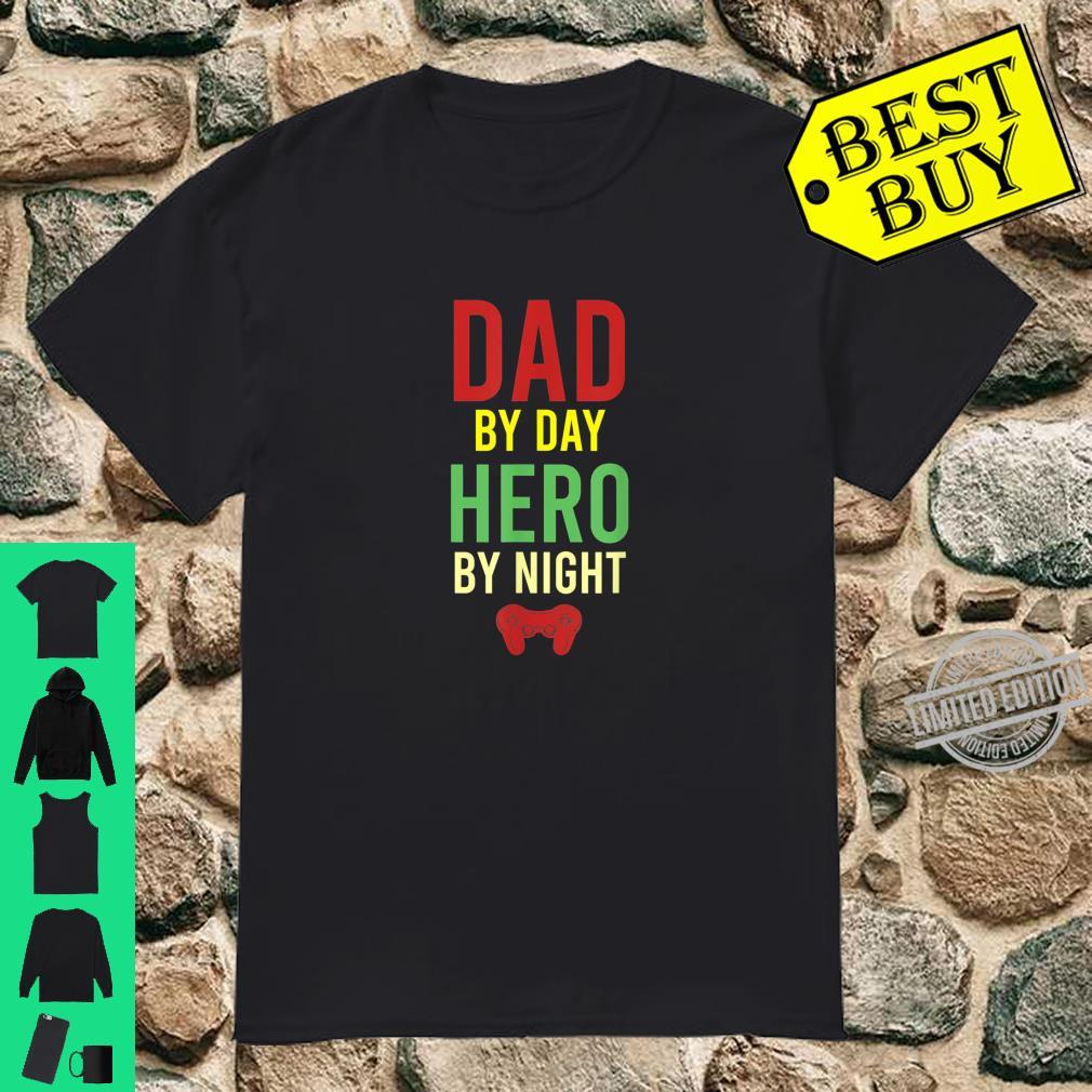 Dad By Day Hero By Night Cool Hobby Gamer Dad Gaming Shirt