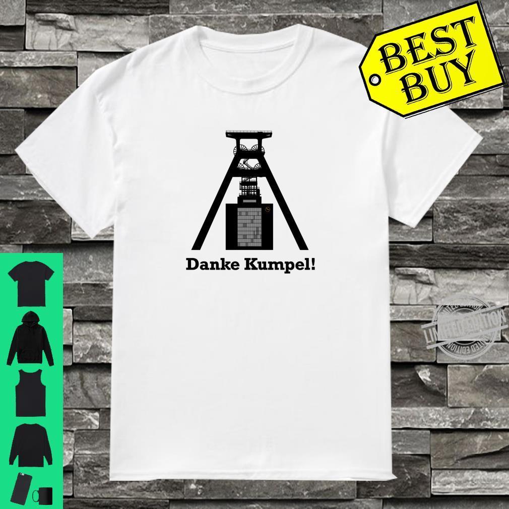 Danke Kumpel Bergmann Shirt