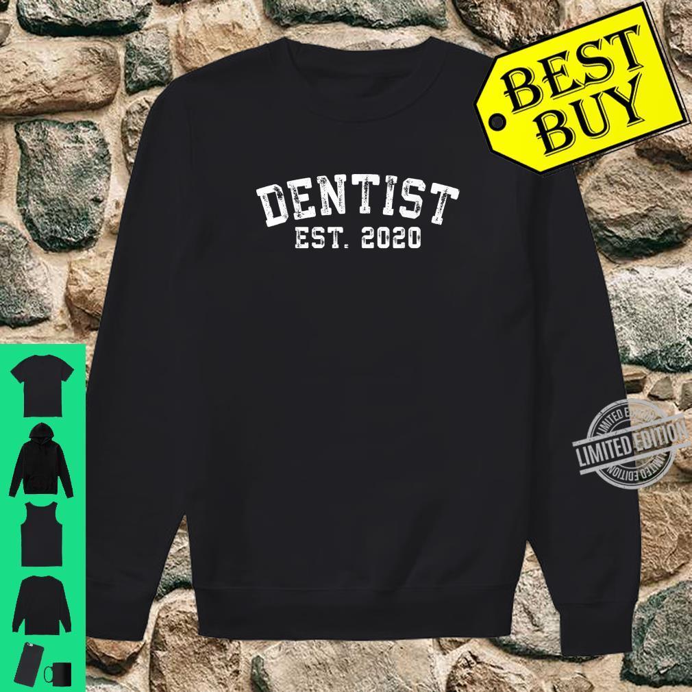 Dentist Graduation for New Dentists established 2020 Shirt sweater