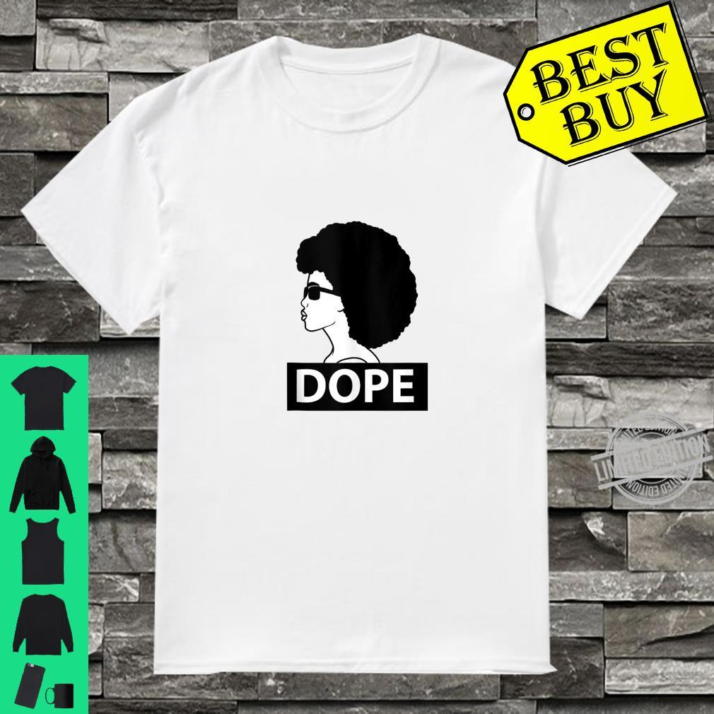 Dope Afro African Black History Shirt