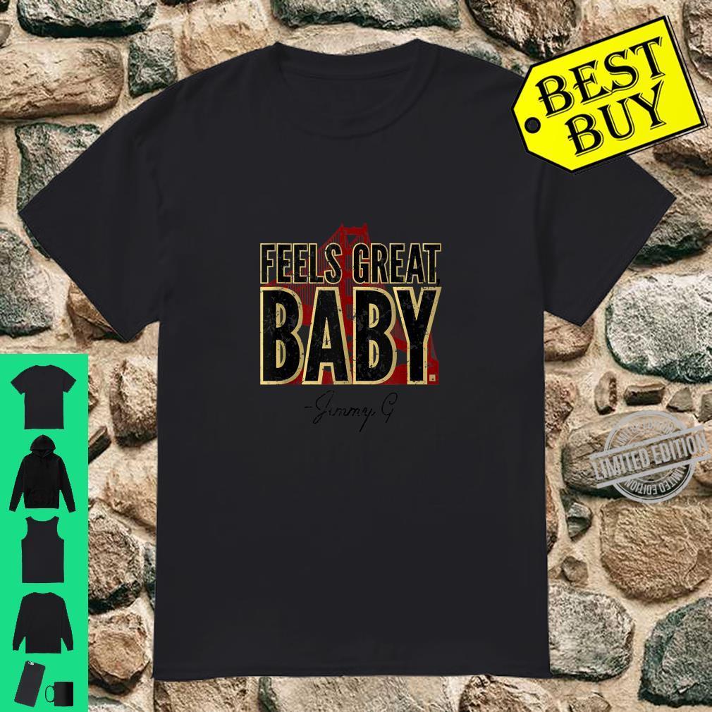 Feels Great, Baby Jimmy G Vintage Football San Francisco Shirt
