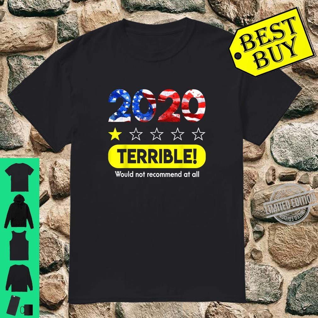 Flag 2020 Terrible Would Not Recommend 1 Star Rating Shirt