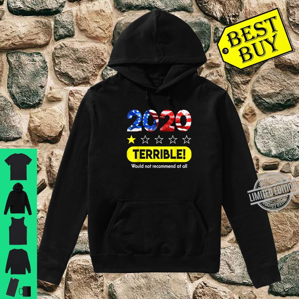 Flag 2020 Terrible Would Not Recommend 1 Star Rating Shirt hoodie