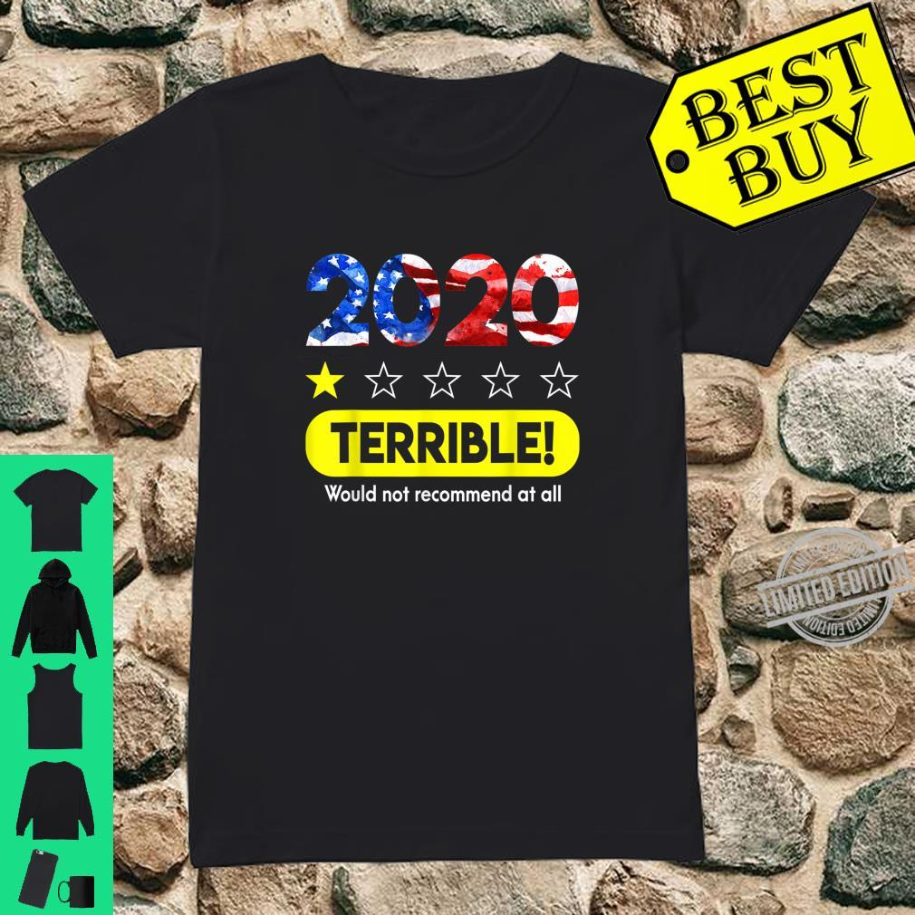 Flag 2020 Terrible Would Not Recommend 1 Star Rating Shirt ladies tee
