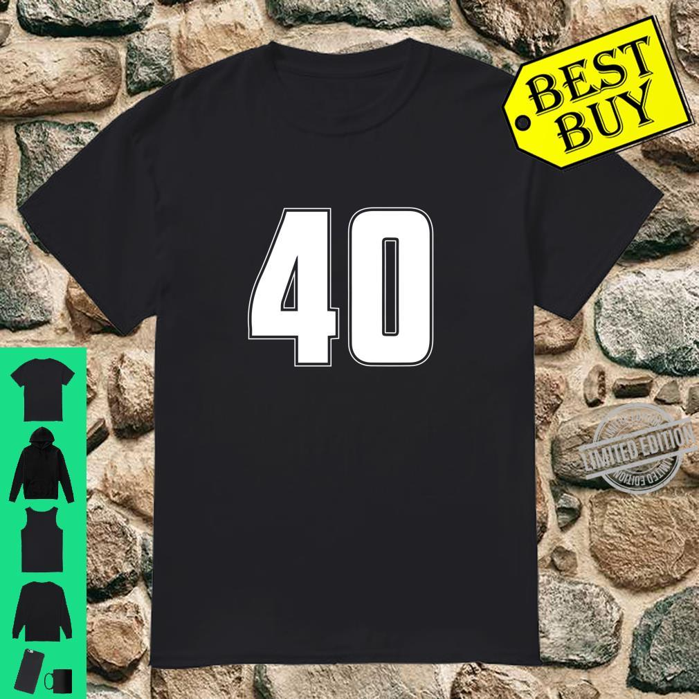 Halloween Group Costume #40 Sport Jersey Number 40 40th Bday Shirt