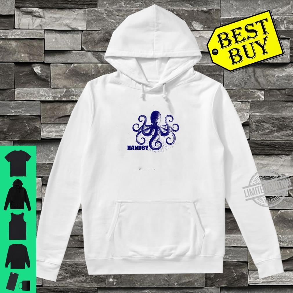 Handsy Octopus Shirt hoodie