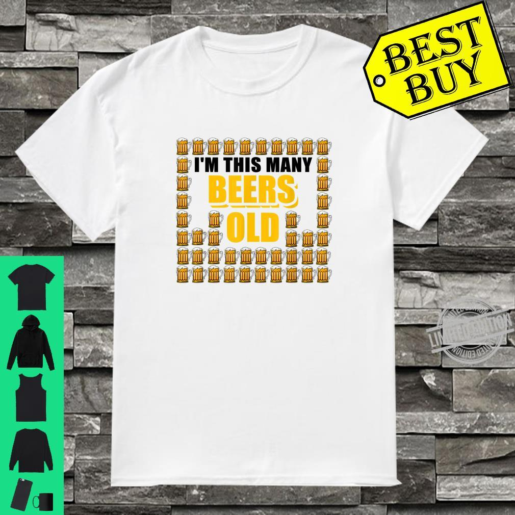 I'm This Many Beers Old 46th Birthday 46 Years Shirt