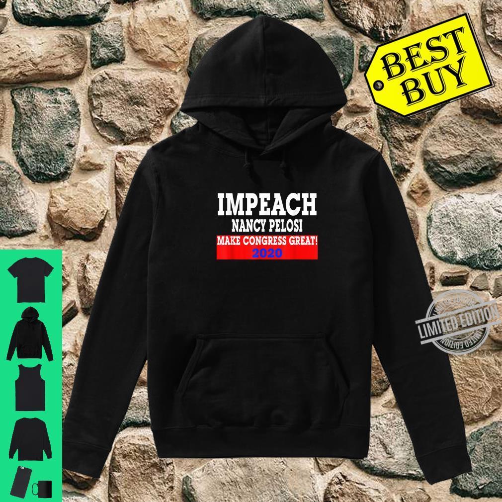 Impeach Nancy Pelosi Trumps Make Congress Great 2020 Shirt hoodie