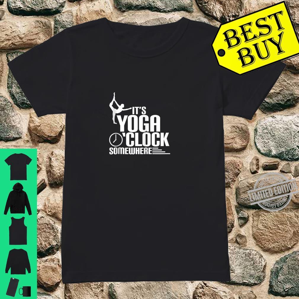 It's Yoga Clock Somewhere Shirt ladies tee