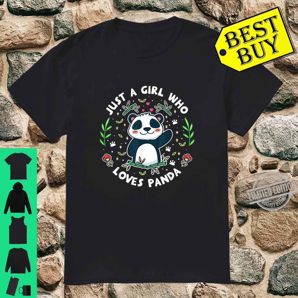 Just A Girl Who Loves Panda Süsses Pandabär Bear Geschenk Shirt