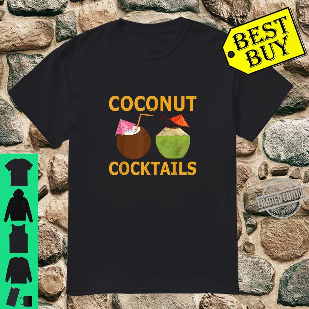 Kokosnuss Cocktails Sommer Kokosnuss Getränke Shirt