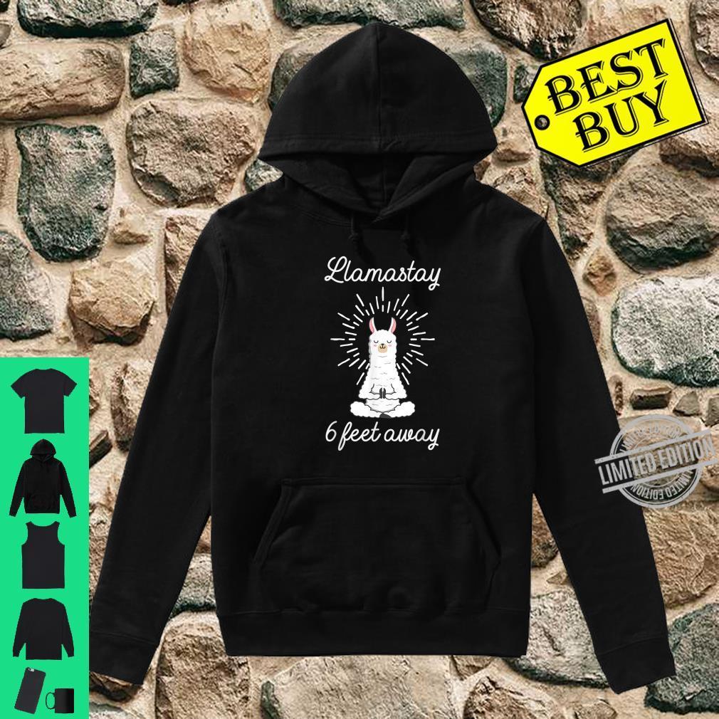 Llamastay 6 Feet Away Llama Stay Social Distancing Shirt hoodie