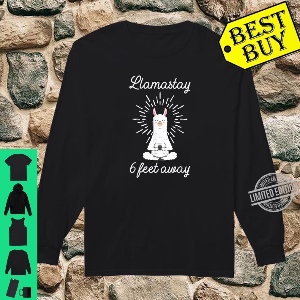 Llamastay 6 Feet Away Llama Stay Social Distancing Shirt long sleeved