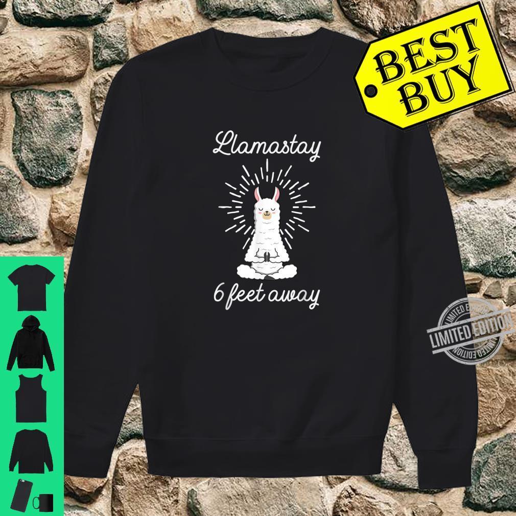 Llamastay 6 Feet Away Llama Stay Social Distancing Shirt sweater