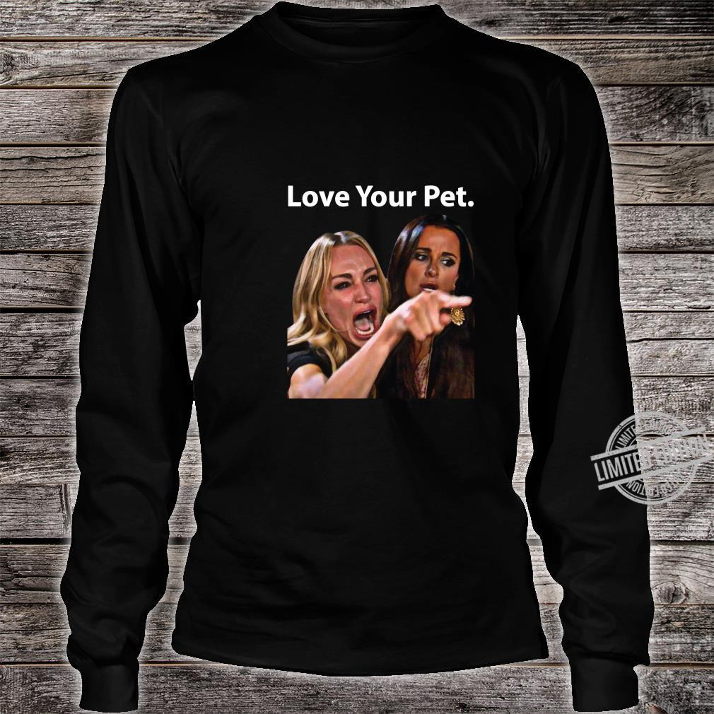 Love Your Pet Saying Yelling At A Cat Meme Dress Shirt long sleeved