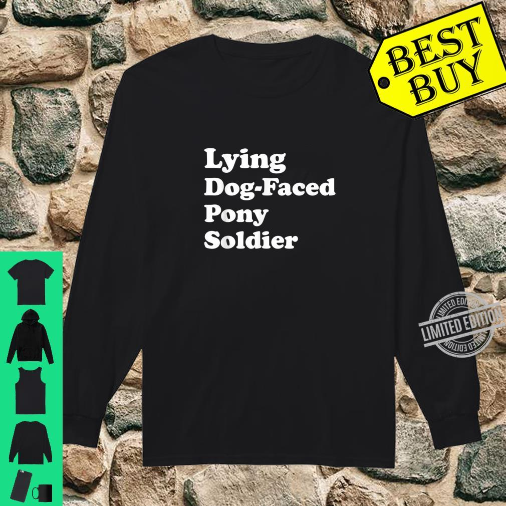Lying DogFaced Pony Soldier Joe Biden Meme 2020 Election Shirt long sleeved