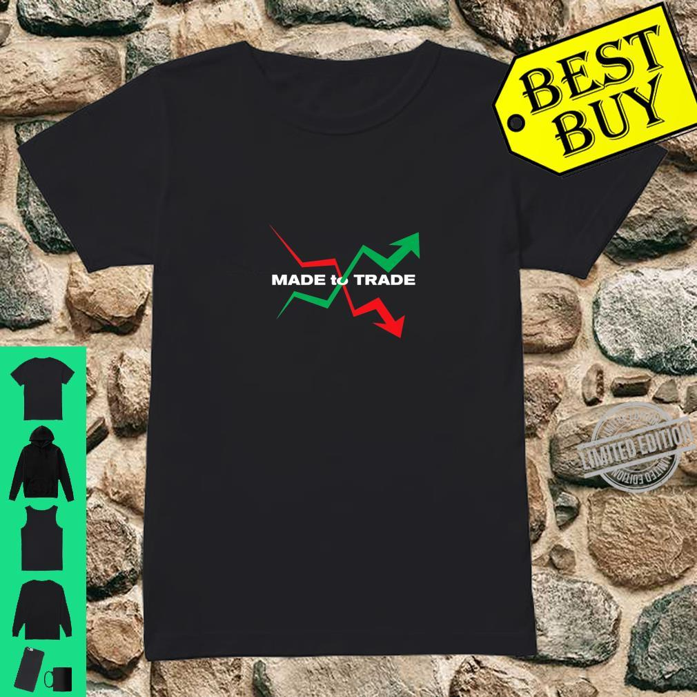Made To Trade Stocks Investor Market Shirt ladies tee