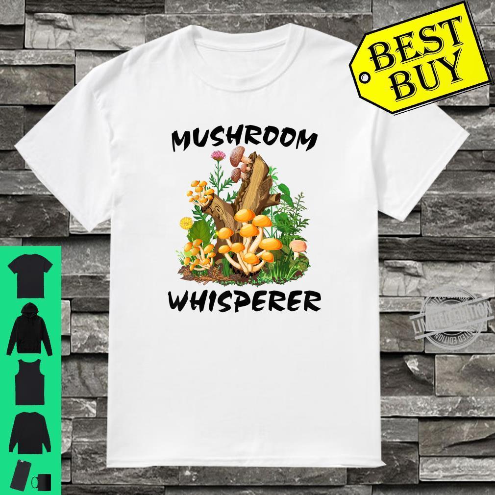 Mushroom Whisperer Mushrooms Hunting Shirt