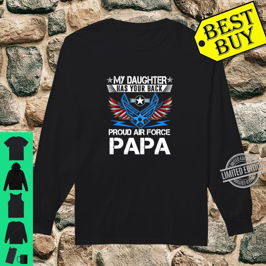 My Daughter Has Your Back Proud Air Force Papa Father Shirt long sleeved